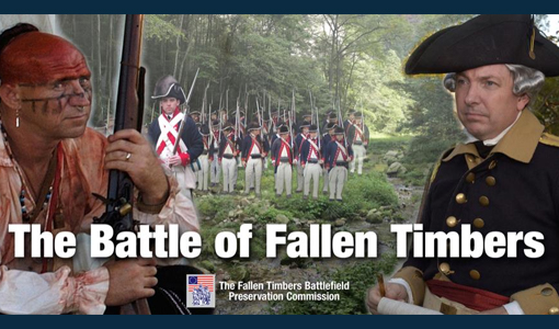 The Battle of Fallen Timbers 225th Anniversary